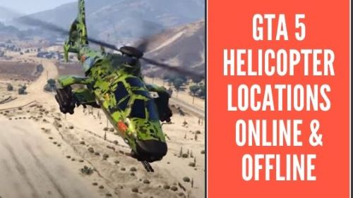 gta 5 helicopter locations