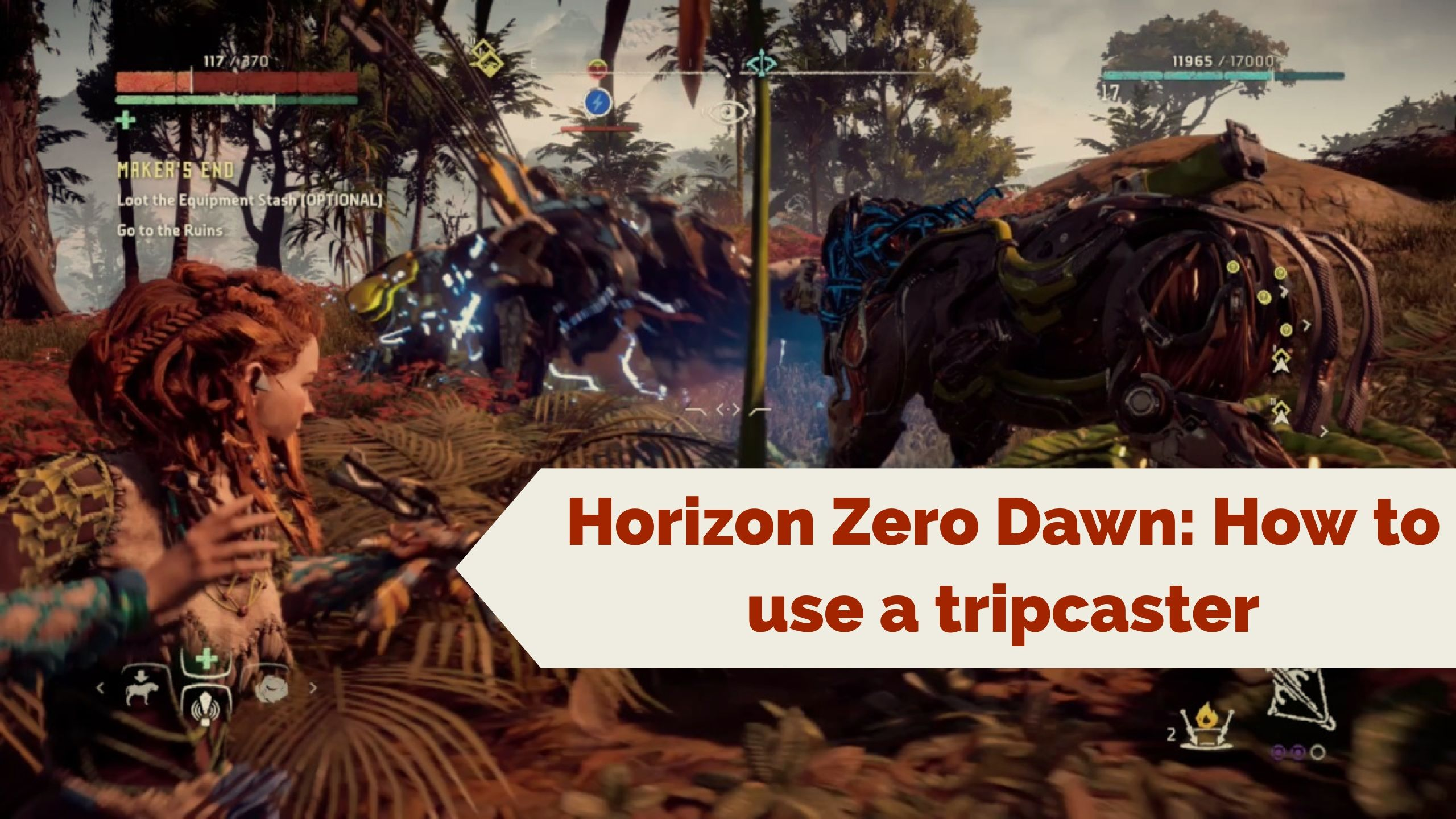 horizon zero dawn how use to a tripcaster
