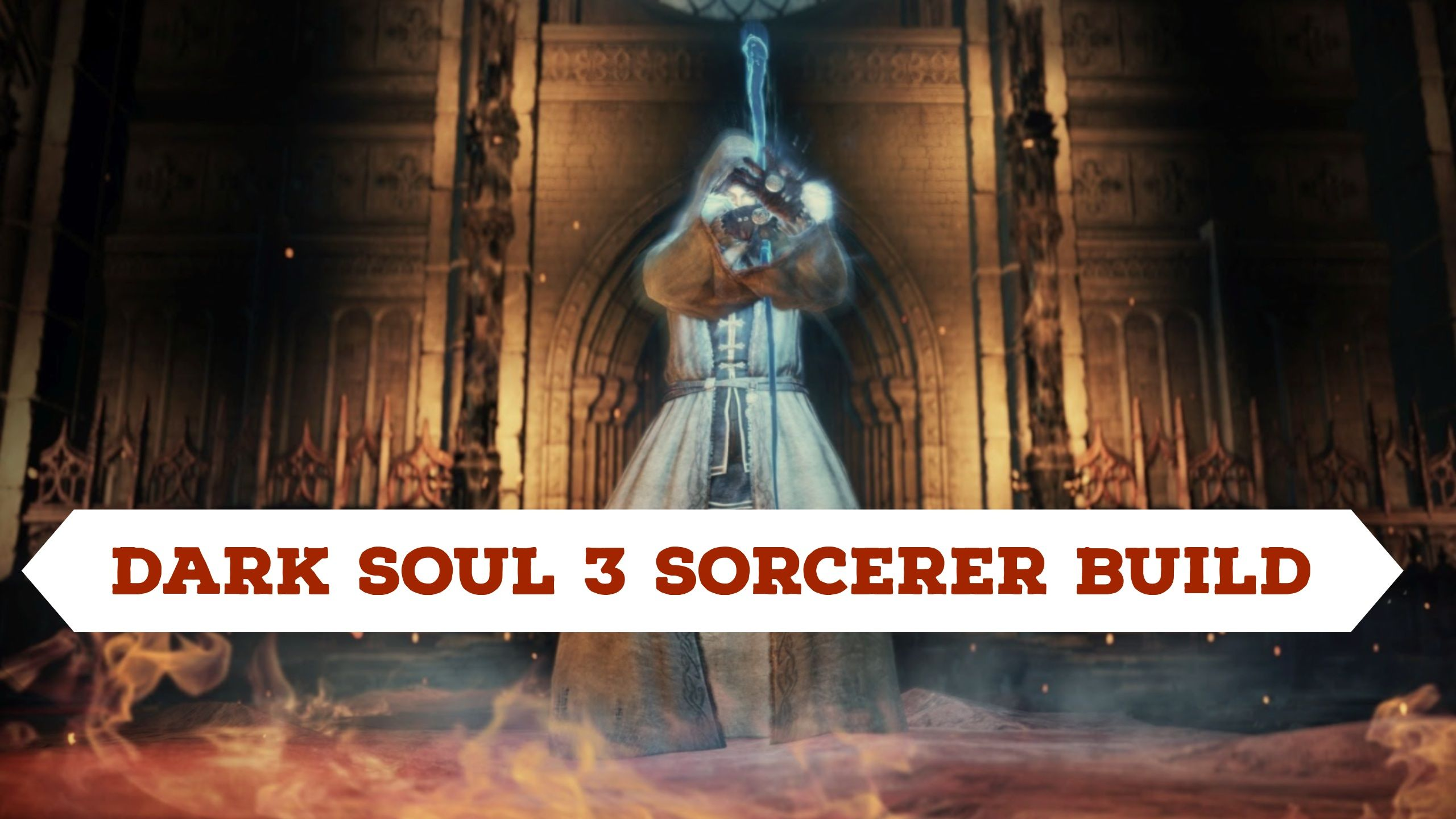 Dark Soul 3 Sorcerer Build - Nexgengame com