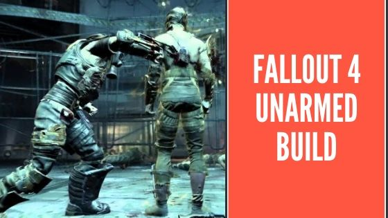 fallout 4 unarmed build