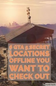 6 GTA 5 Secret Locations Offline You Want to Check Out