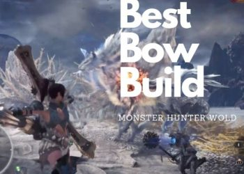 mhw best bow build