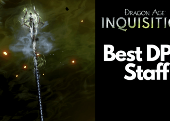 Dragon Age Inquisition Best Staff