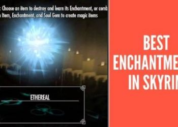 Best Enchantments in Skyrim