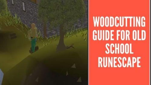 Woodcutting guide osrs