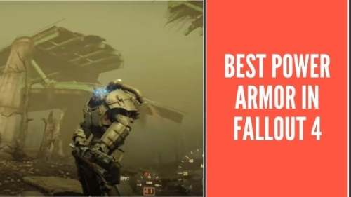 Best Power Armor In Fallout 4