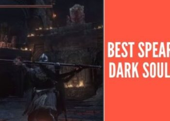 Best Spears in Dark Souls 3