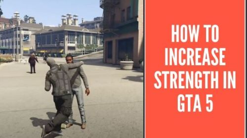 How to increase Strength in GTA 5